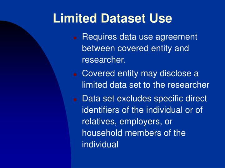 Limited Dataset Use