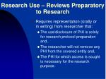 research use reviews preparatory to research