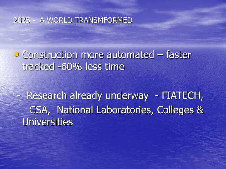 2025 -  A WORLD TRANSMFORMED