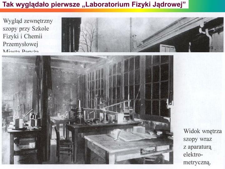 """Tak wyglądało pierwsze """"Laboratorium Fizyki Jądrowej"""""""