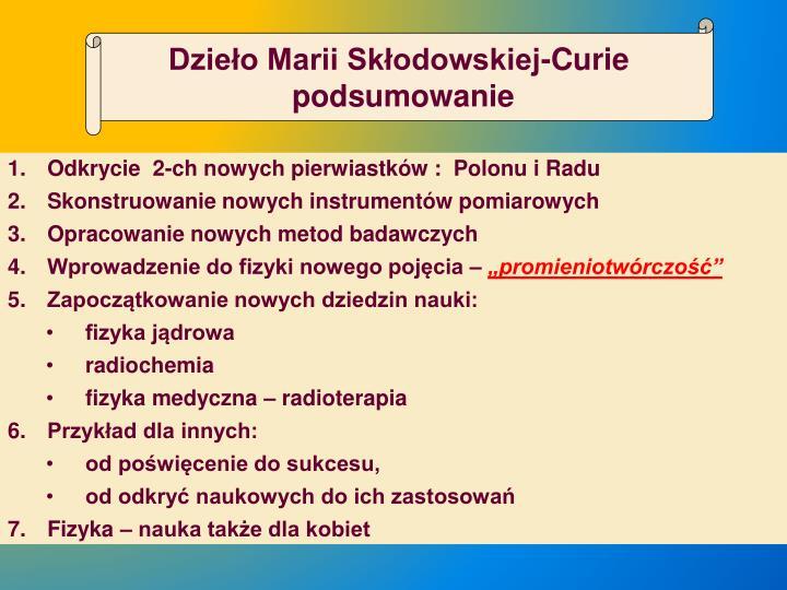 Dzieło Marii Skłodowskiej-Curie
