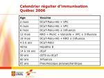 calendrier r gulier d immunisation qu bec 20061