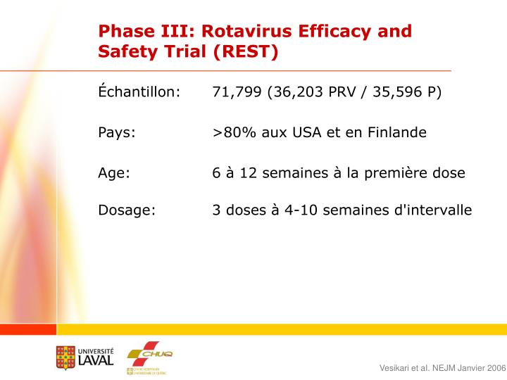 Phase III: Rotavirus Efficacy and Safety Trial (REST)