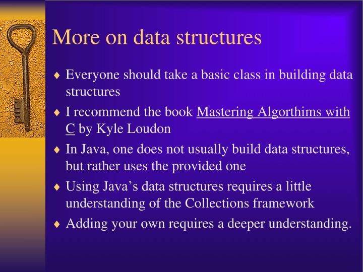 More on data structures