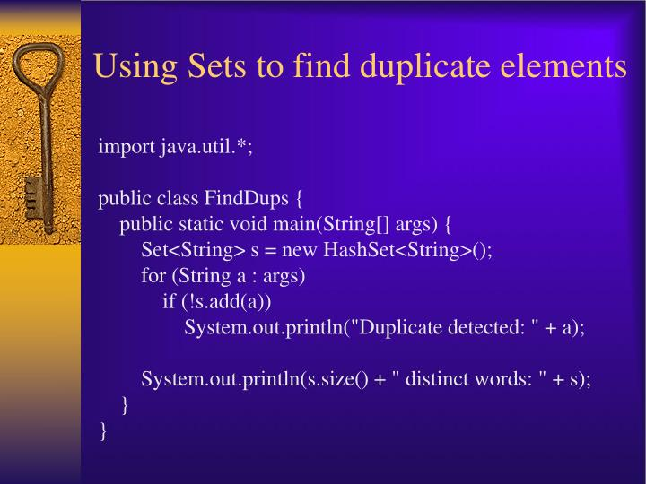 Using Sets to find duplicate elements