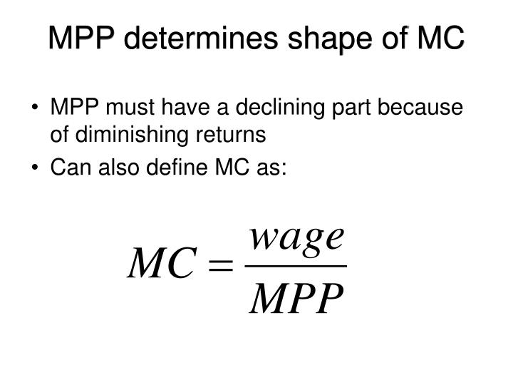 MPP determines shape of MC