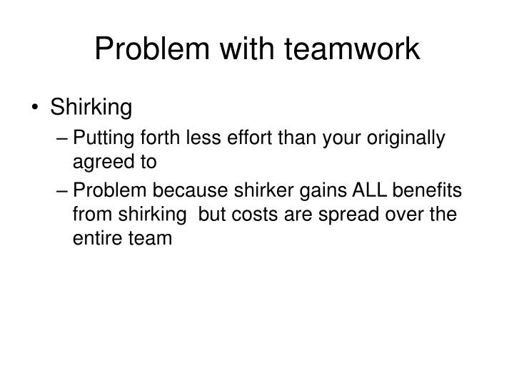 Problem with teamwork