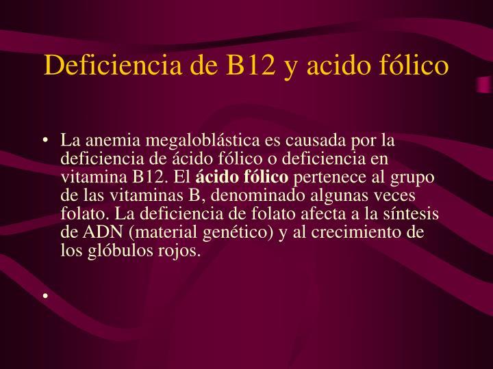 Deficiencia de B12 y acido fólico