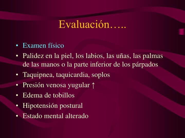 Evaluación…..