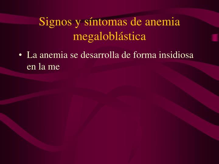 Signos y síntomas de anemia megaloblástica
