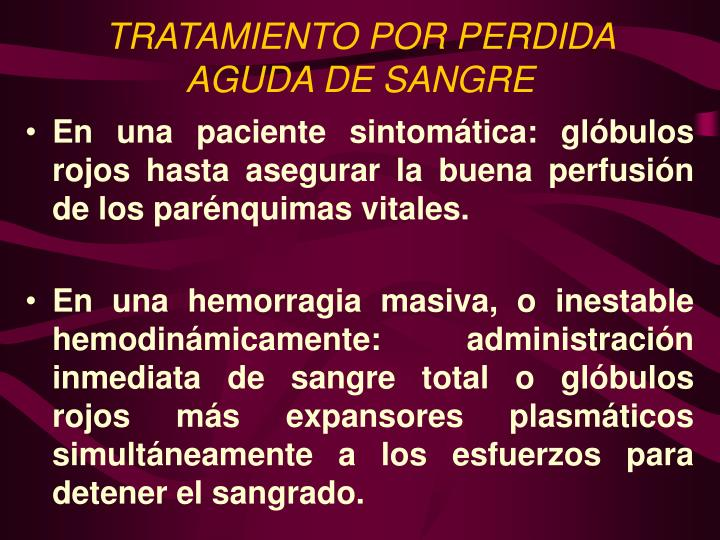 TRATAMIENTO POR PERDIDA AGUDA DE SANGRE