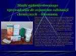 skutki niekontrolowanego wprowadzania do organizmu substancji chemicznych lekomania