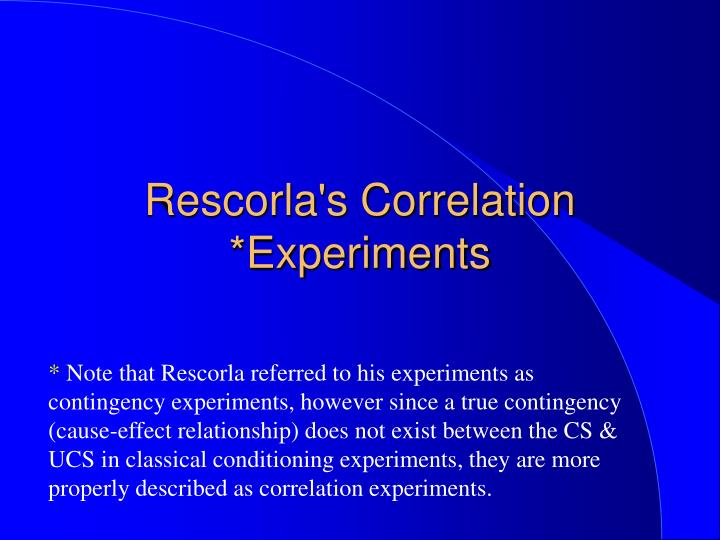 Rescorla s correlation experiments