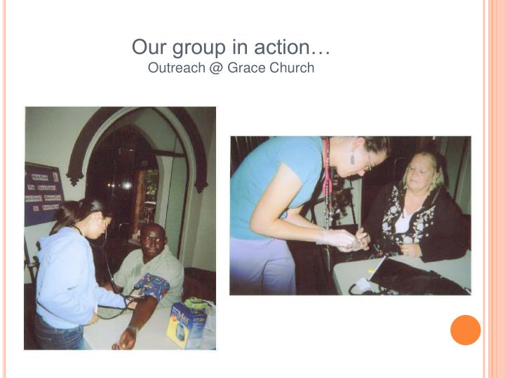 Our group in action…