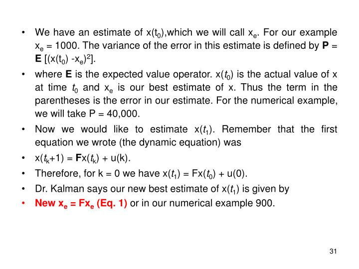 We have an estimate of x(t