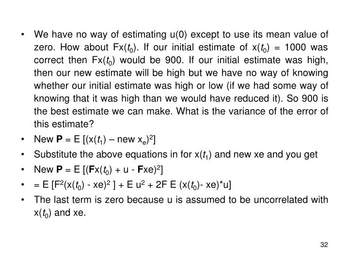 We have no way of estimating u(0) except to use its mean value of zero. How about Fx(