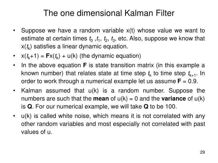 The one dimensional Kalman Filter