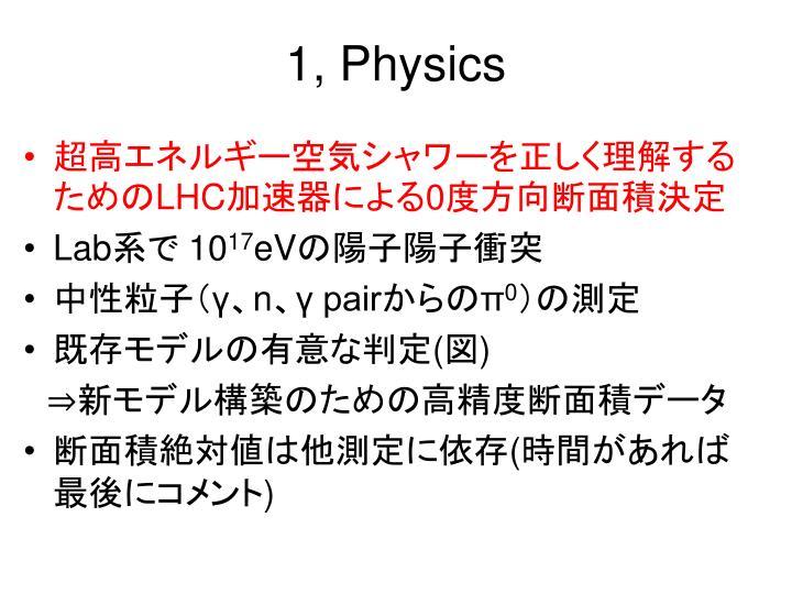 1, Physics