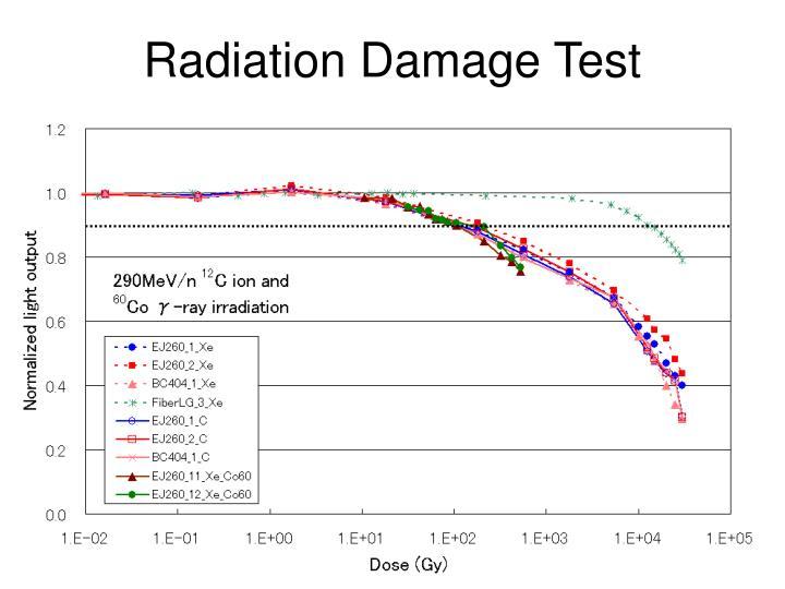 Radiation Damage Test