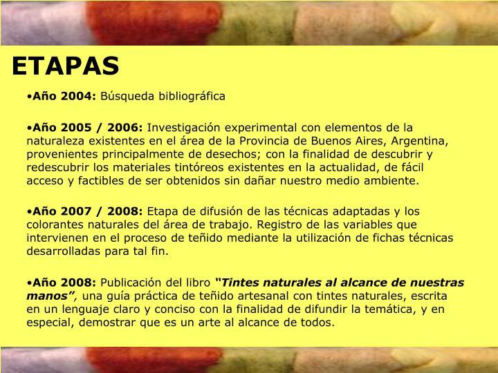 Año 2005 / 2006: