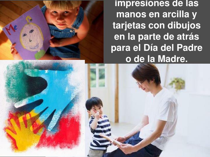 impresiones de las manos en arcilla y tarjetas con dibujos en la parte de atrás para elDía del Padre o de la Madre.