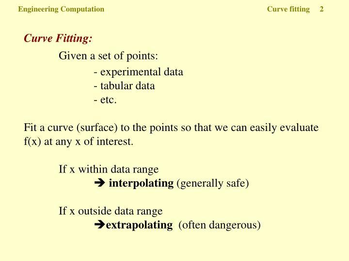 Engineering Computation  Curve fitting