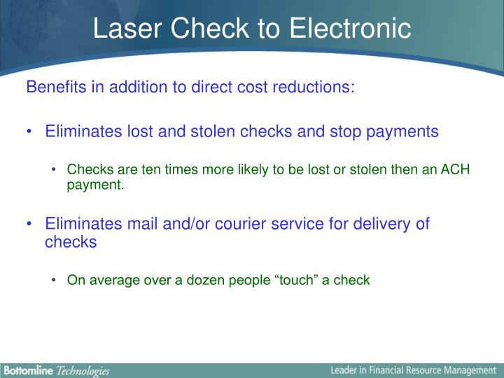 Laser Check to Electronic