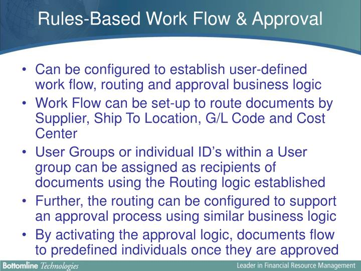 Rules-Based Work Flow & Approval