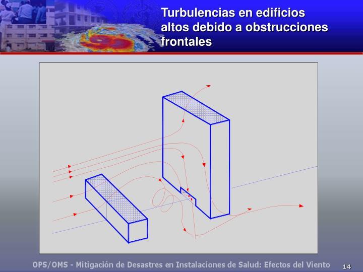 Turbulencias en edificios