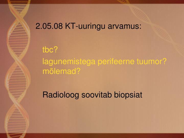 2.05.08 KT-uuringu arvamus: