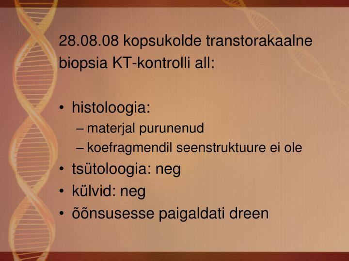28.08.08 kopsukolde transtorakaalne