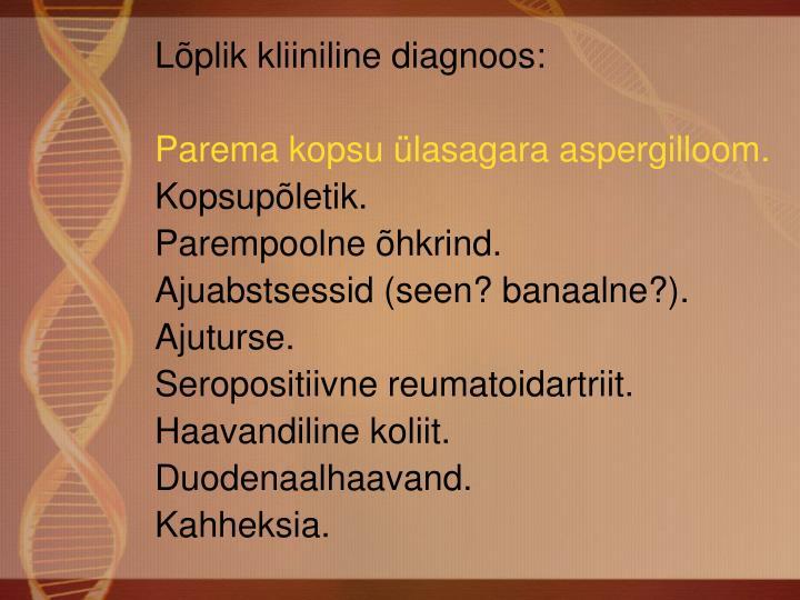 Lõplik kliiniline diagnoos: