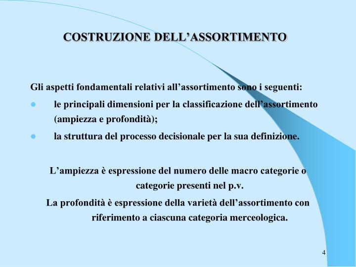 COSTRUZIONE DELL'ASSORTIMENTO