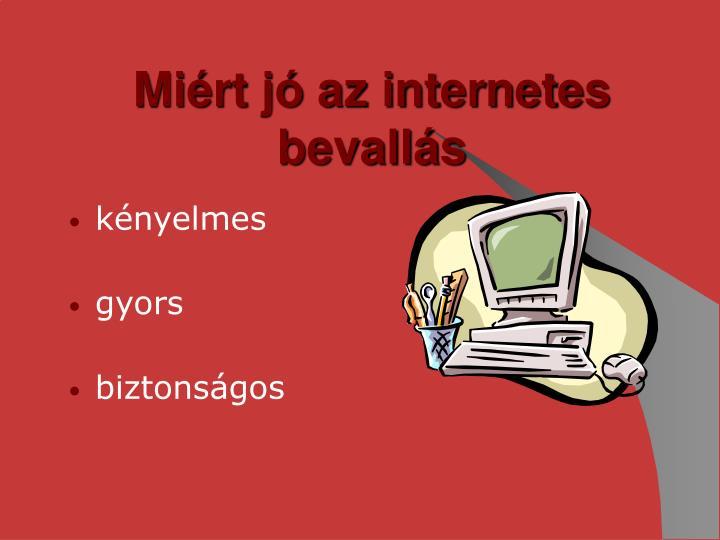 Miért jó az internetes bevallás