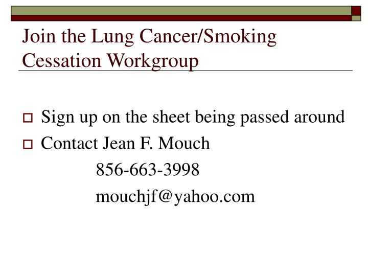Join the Lung Cancer/Smoking Cessation Workgroup