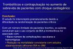 trombol ticos e contrapulsa o no aumento de sobrevida de pacientes com choque cardiog nico3