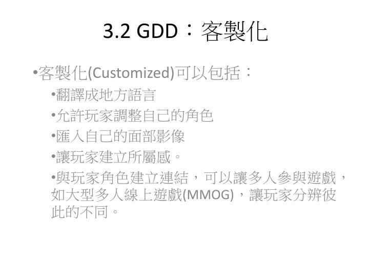 3.2 GDD