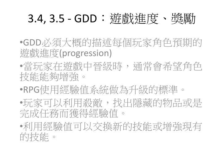 3.4, 3.5 - GDD