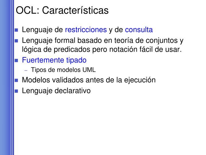 OCL: Características