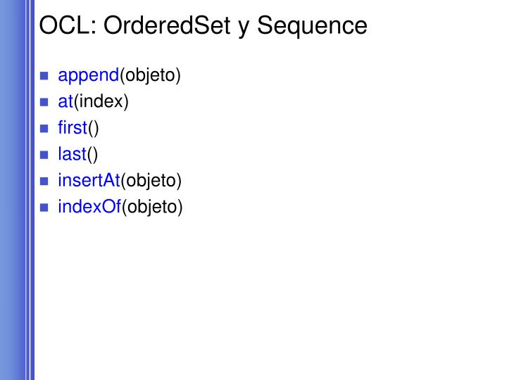 OCL: OrderedSet y Sequence
