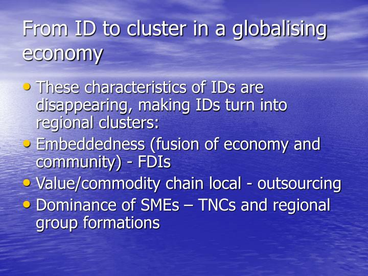 From id to cluster in a globalising economy