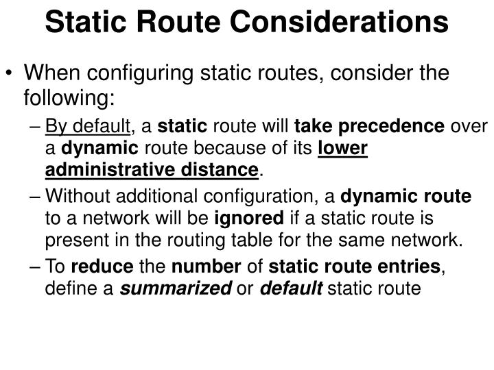 Static Route Considerations