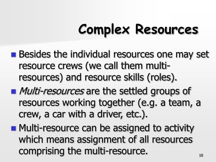 Complex Resources