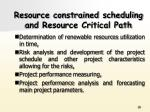 resource constrained scheduling and resource critical path1