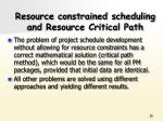 resource constrained scheduling and resource critical path2