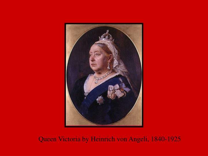 Queen Victoria by Heinrich von Angeli, 1840-1925
