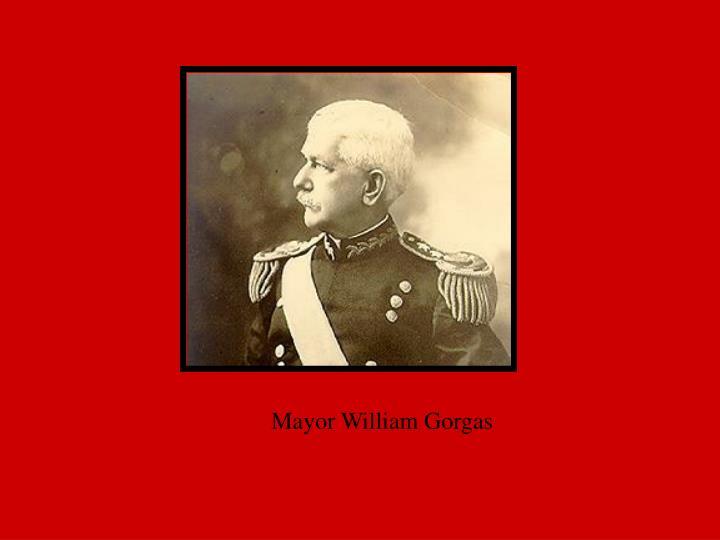 Mayor William Gorgas