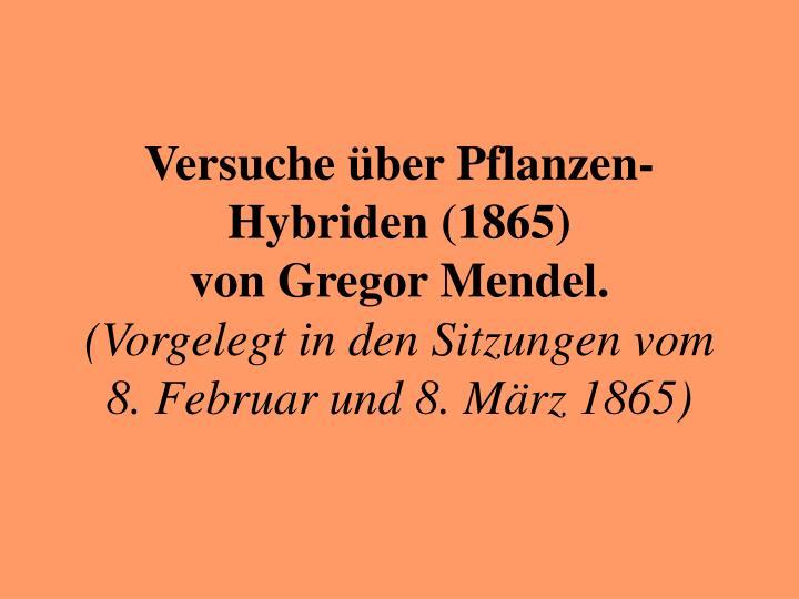 Versuche über Pflanzen-Hybriden (1865)