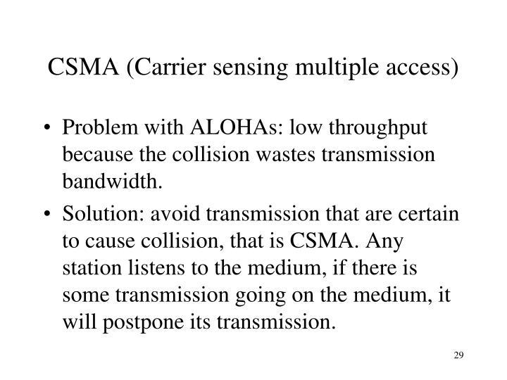 CSMA (Carrier sensing multiple access)