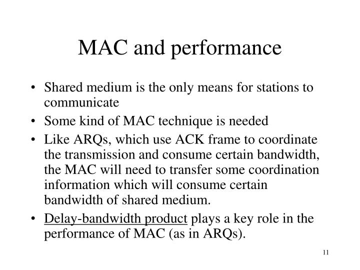 MAC and performance
